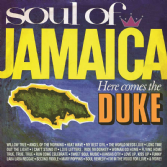 Various Artists - Soul Of Jamaica: Here Comes The Duke (Doctor Bird) CD